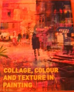 Collage, Colour & Texture
